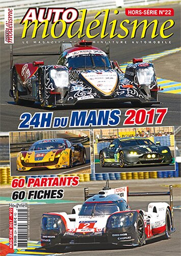 hors s rie le mans 2017 automod lisme magazine. Black Bedroom Furniture Sets. Home Design Ideas